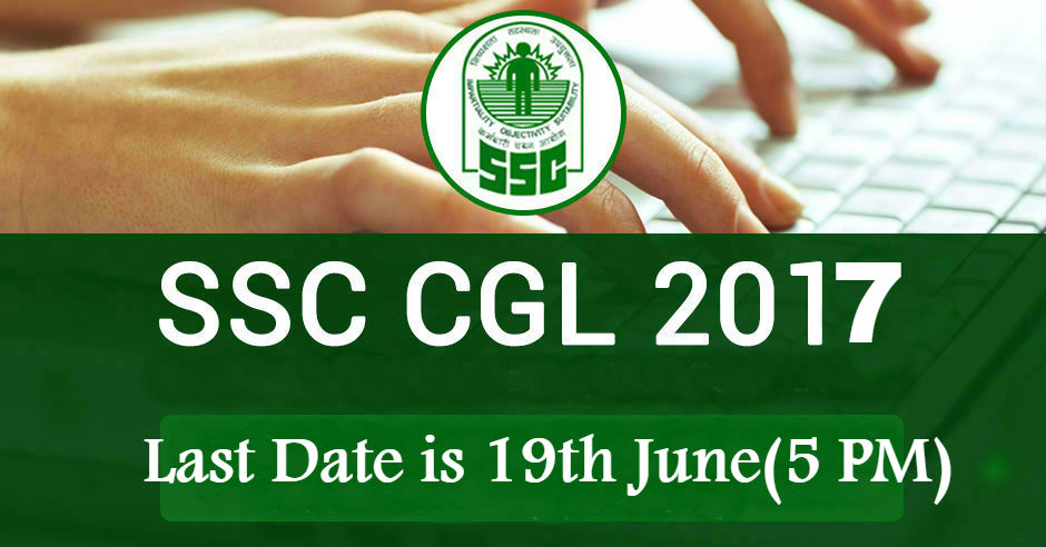 Application deadline of SSC CGL Tier 1 exam 2017 extended June 19