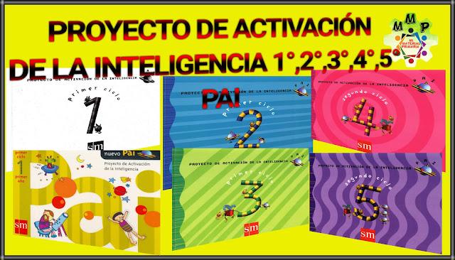 PROYECTO DE ACTIVACIÓN DE LA INTELIGENCIA 1,2,3,4,5 - PAI