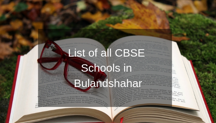 List of all CBSE Schools in Bulandshahar