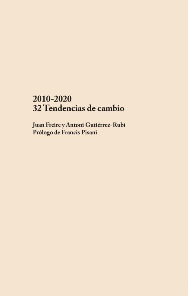 32 Tendencias de cambio – Juan Freire