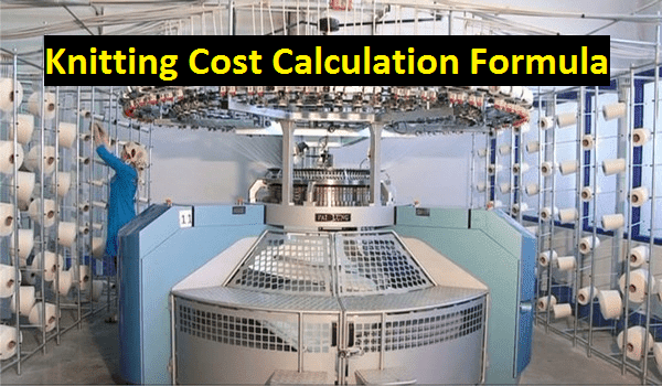 Knitting cost calculation formula in textile