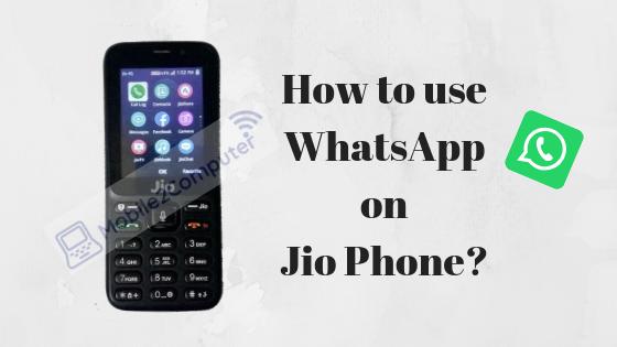 Using WhatsApp on the Jio Phone