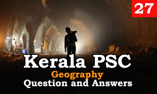 Kerala PSC Geography Question and Answers - 27