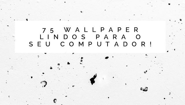 wallpaper para o computador