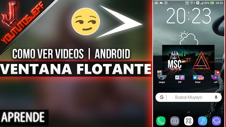 Cómo ver vídeos en una ventana flotante en Android | Facil y Rapido