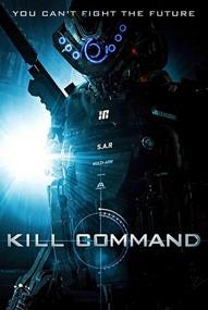 Ver Comando Asesino (Kill Command) (2016) Online HD Español / Latino