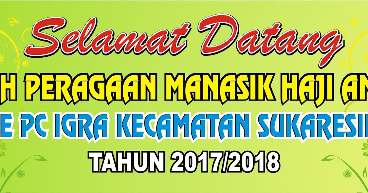 43+ Populer Spanduk Selamat Datang Haji Cdr, Spanduk ...