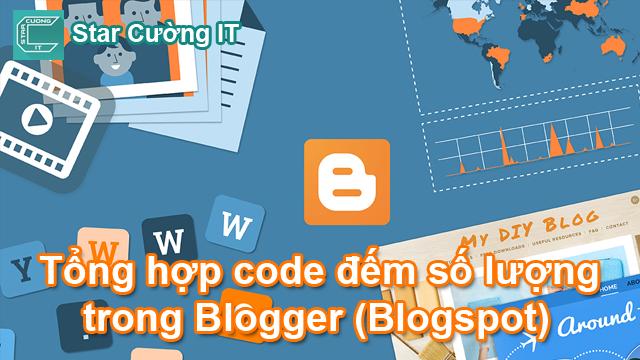 Tổng hợp code đếm số lượng trong Blogger (Blogspot)
