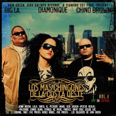 Chino Brown, Diamonique, Big LA - Los Mas Chingones De La Costa Oeste
