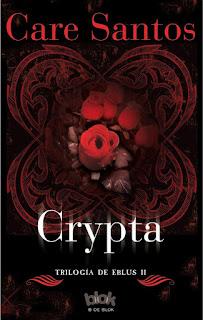 """""""CRYPTA"""" POR CARE SANTOS - TRILOGÍA DE EBLUS II"""