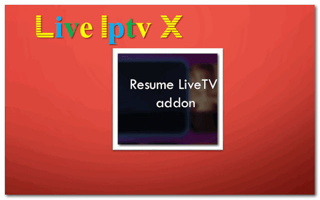 Resume Live TV addon