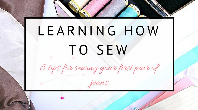 5 tips for sewing your first pair of jeans