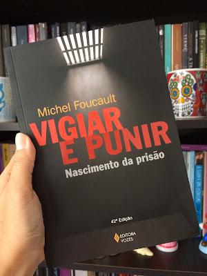 livro vigiar e punir michel foucault para