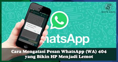 Cara Mengatasi Kode Lemot pada Whatsapp