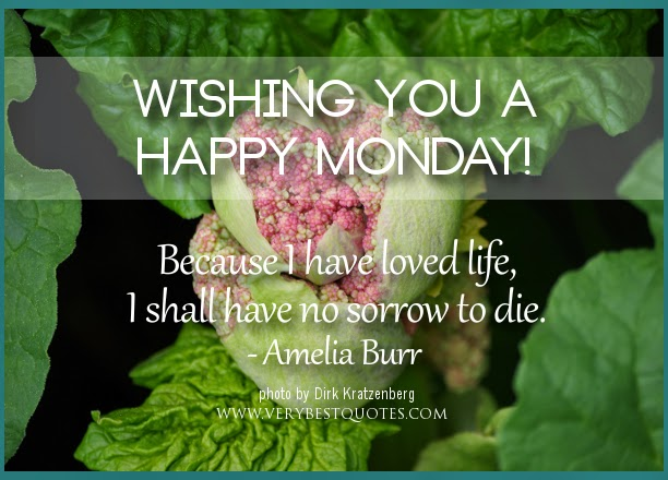 Monday Quotes: Good Morning Monday , Wishes , Wallpapers And Quotes