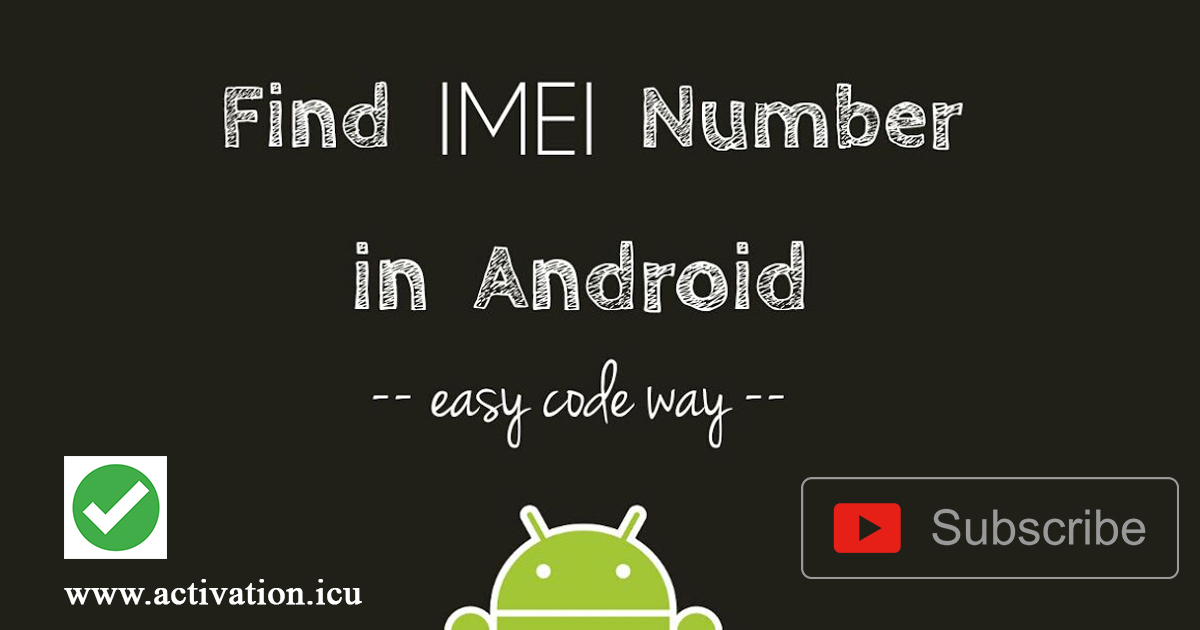 How to Find IMEI for any Android Device | Android secret