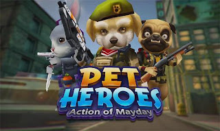 Action of Mayday Pet Heroes v1.0.1 Mod Apk