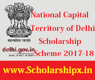 National Capital Territory of Delhi Scholarship 2017-18
