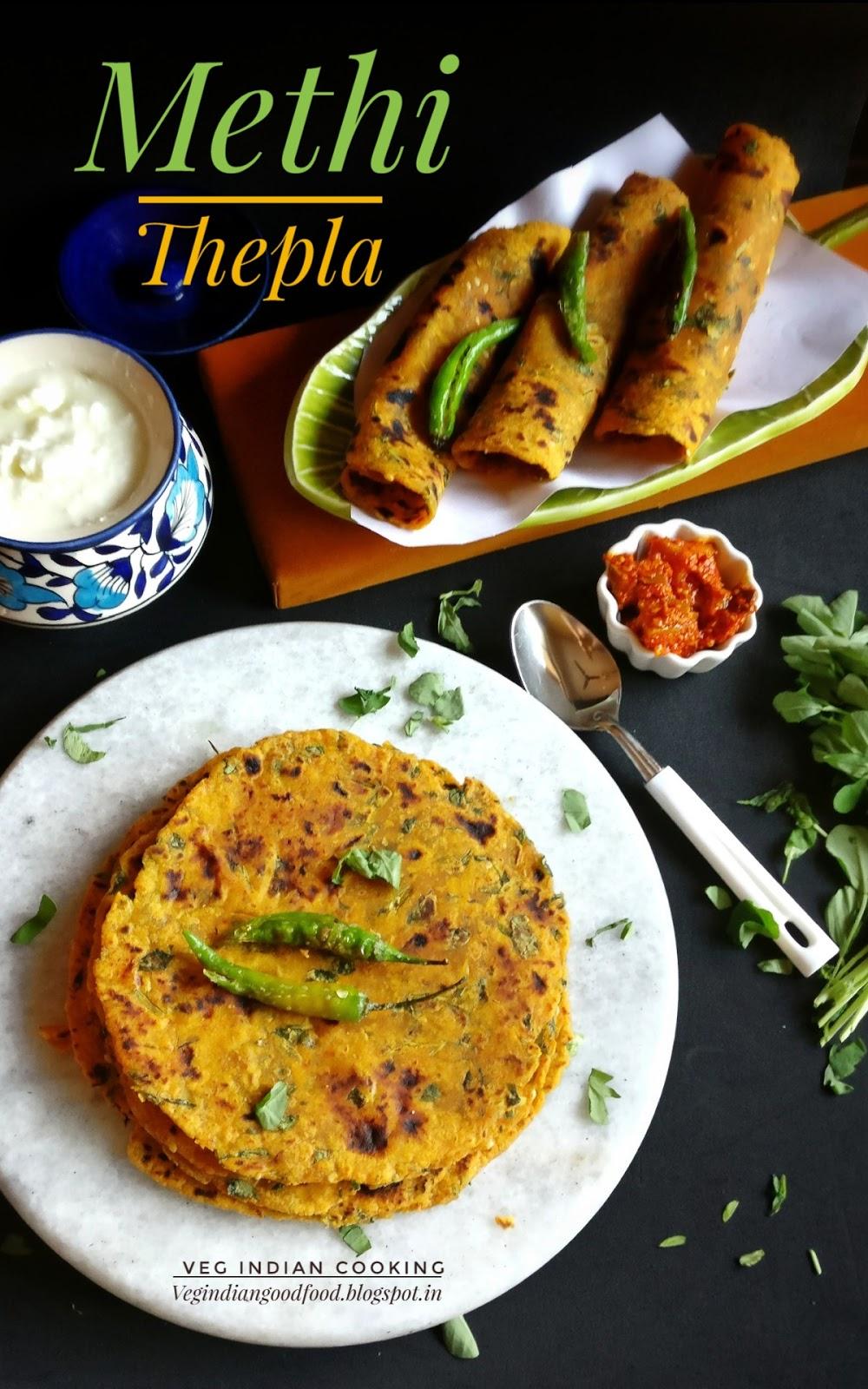 Veg Indian Cooking: Methi Thepla Recipe