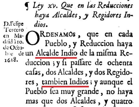 ¿Genocidio español de indios en América? Qué raro, se establecía por ley que fueran hasta alcaldes... 🤨 Recopilación de leyes de los reynos de las Indias, vol. 2. 1774