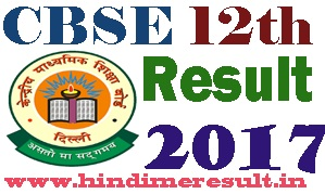 cbseresults.nic.in CBSE 12th Class Result 2017 Date
