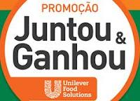 Promoção Juntou Ganhou Unilever Food Solutions juntoueganhou.com.br