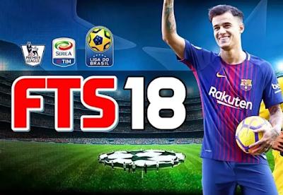 FTS 2018 Apk Data Full Update Transfer Coutinho