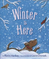 Winter is Here by Kevin Henkes cover with snow falling on birds in tree and dog on ground