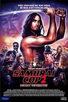 Samurai Cop 2: Deadly Vengeance (2015) online y gratis
