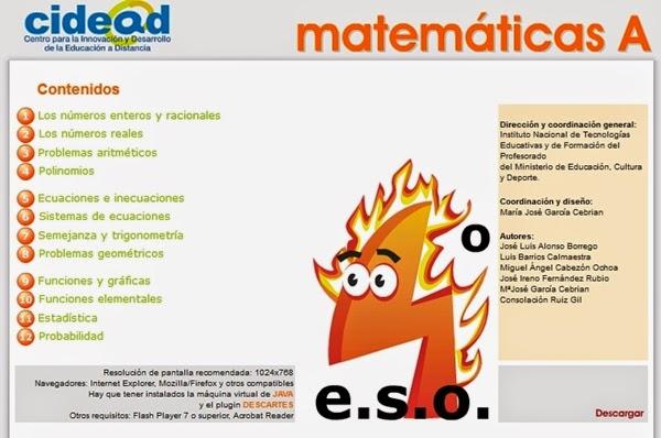 http://recursostic.educacion.es/secundaria/edad/4esomatematicasA/index.htm