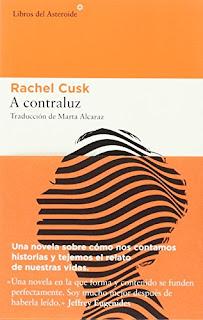 """""""A contraluz"""" - Rachel Cusk"""