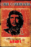 Politik.! Che Guevara Sampai Kemenangan Abadi
