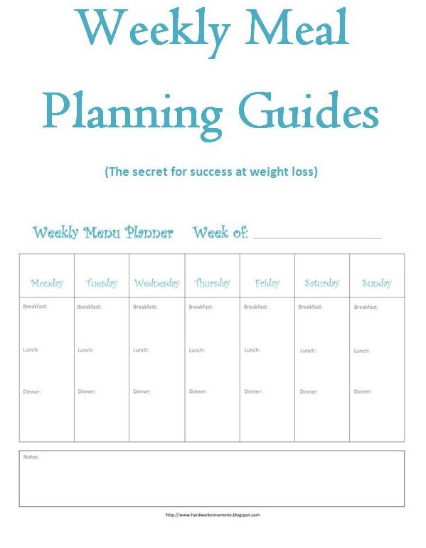 Weekly Meal Planning Guides Hard workin mommie