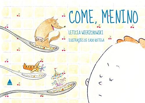 Come, menino Edição 2 - Leticia Wierzchowski