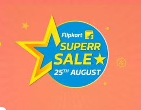 Tech NEWS Flipkart Super Sale on 25 August Offering Huge Discount Know Deals