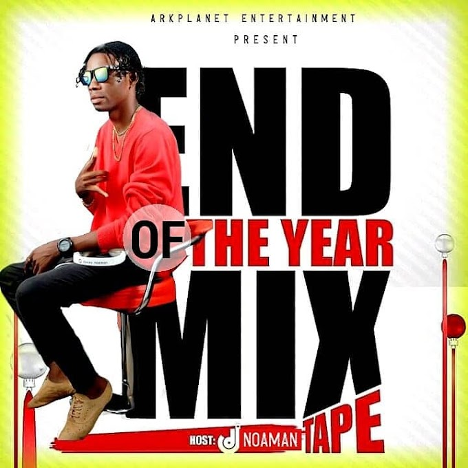 DOWNLOAD MIXTAPE : End Of Year Mix Hosted by DJ Noaman