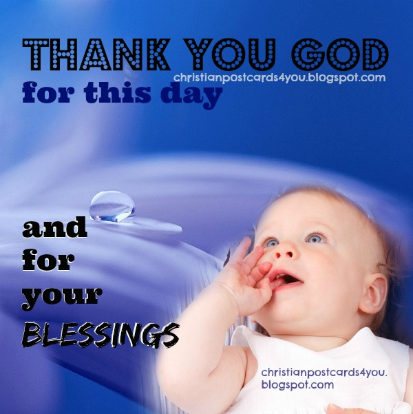 Thank God For Another Day Of Life Christian Cards For You