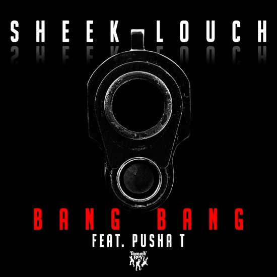 Sheek Louch - Bang Bang (Feat. Pusha T)