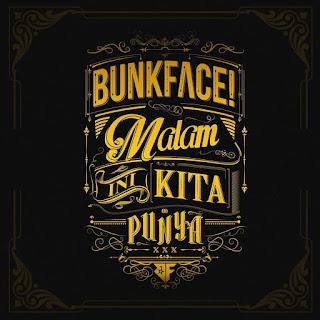 Bunkface - Malam Ini Kita Punya MP3