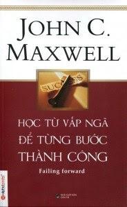 Học Từ Vấp Ngã Để Từng Bước Thành Công - John C. Maxwell