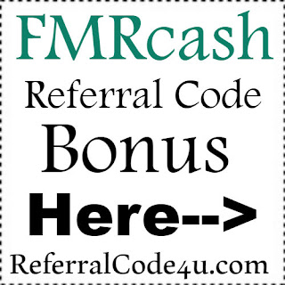 FMRcash App Referral Code, FMRcash App Invite Code & FMRcash App Sign Up Bonus