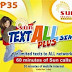Jumpstart your experience with Sun Text All Plus SIM for only P35