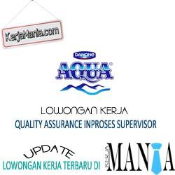 Lowongan Kerja Supervisor Danone Aqua
