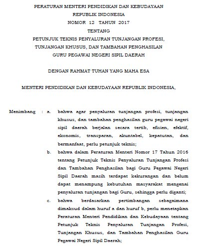 Permendikbud Nomor 12 Tahun 2017 Tentang Petunjuk Teknis Penyaluran Tunjangan Profesi, Tunjangan Khusus, dan Tambahan Penghasilan Guru Pegawai Negeri Sipil Daerah (PNSD)