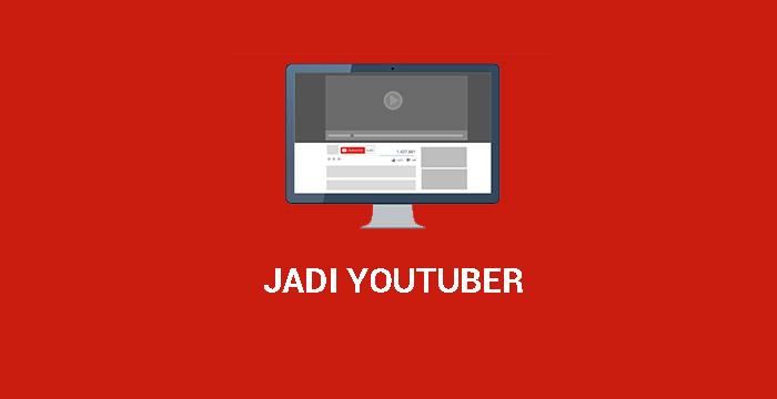 Cara Cepat Membuat Channel Youtube Yang Bisa Menghasilkan Uang