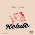 "Newly Produced Music: ""RELATE - Tubby Ft Dami"""