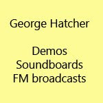 George Hatcher - Unreleased music