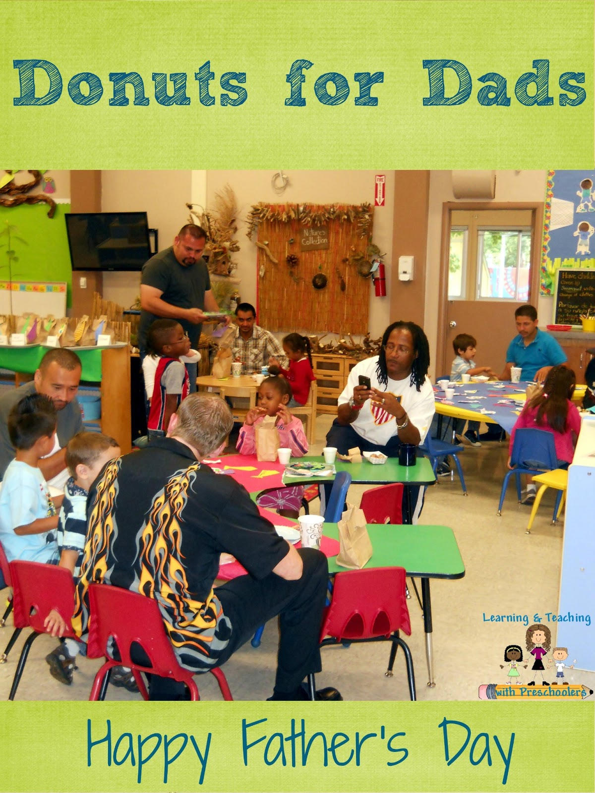 Learning And Teaching With Preschoolers Father S Day