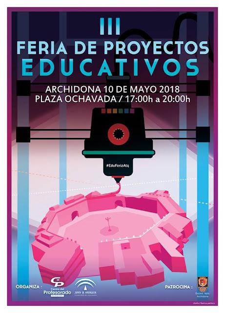 III Feria de Proyectos Educativos en Archidona