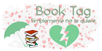 Book Tag: Simplemente no te quiere